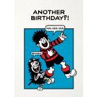 Beano 'Another Birthday?' Card