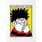 Beano - Beano 'You're How Old?' Birthday Card