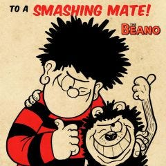 Beano - Beano 'To A Smashing Mate!' Birthday Card