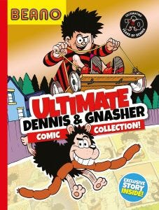 Ultimate Dennis & Gnasher Comic Collection book