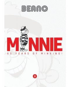 Beano - Minnie 65 Years of Minxing! Bookazine