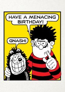 Beano 'Have A Menacing Birthday' Card