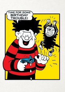 Beano 'Time For Some Birthday Trouble' Card