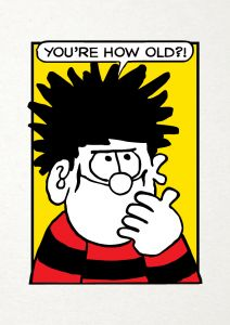 Beano - Beano 'You're How Old?' Birthday Card
