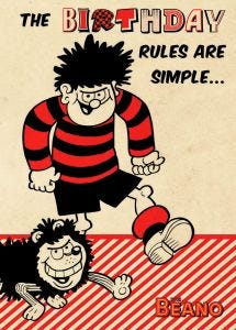 Beano - Beano 'The Birthday Rules Are Simple' Card
