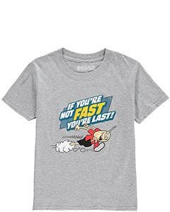 Kids If You're Not Fast You're Last T-Shirt